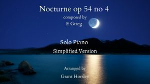 Nocturne op 54 no 4 by Grieg-Piano solo- Simplified version