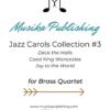 Jazz Carols Collection for Brass Quartet