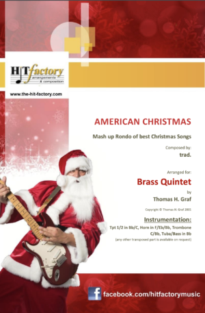 American Christmas – Mash up Rondo of best Christmas Songs – Brass Quintet