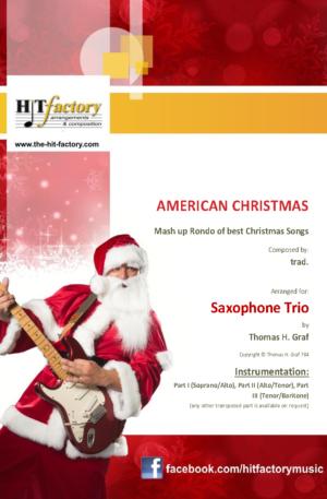 American Christmas – Mash up Rondo of best Christmas Songs – Saxophone Trio