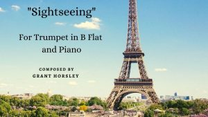 """""""Sightseeing"""" -A Jazz Waltz for Trumpet and Piano"""
