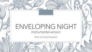 Enveloping Night (Instrumental version)