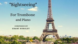 Sightseeing – A Jazz Waltz for Trombone and Piano