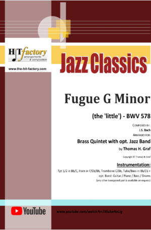 Fugue G Minor – (the 'little') – BWV 578 – Brass Quintet with opt. Jazz Band