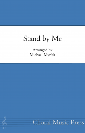 Stand by Me (SATB Choir)