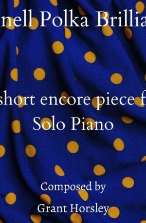 """""""Schnell Polka Brilliante"""" -Piano Encore piece"""
