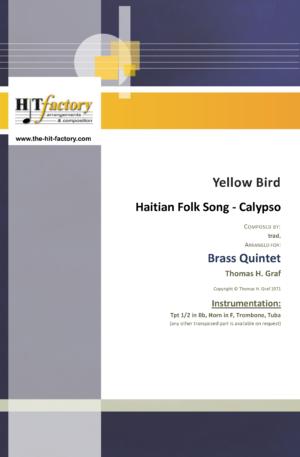 Yellow Bird – Haitian Folk Song – Calypso – Brass Quintet