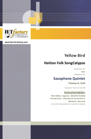 Yellow Bird – Haitian Folk Song – Calypso – Saxophone Quintet