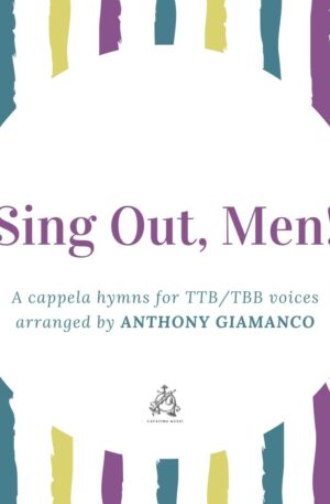 SING OUT MEN! – TTB/TBB hymn collection