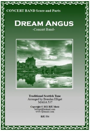 Dream Angus – Concert Band