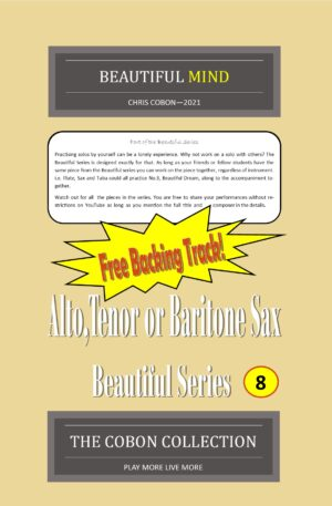 No.8 Beautiful Mind (Alto, Tenor or Baritone Saxophone)