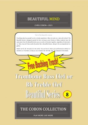 No.8 Beautiful Mind (Trombone Bass Clef or Bb Treble Clef)