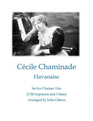 Cecile Chaminade Havanaise (Tango) for clarinet trio