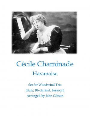 Cecile Chaminade Havanaise (Tango) for woodwind trio