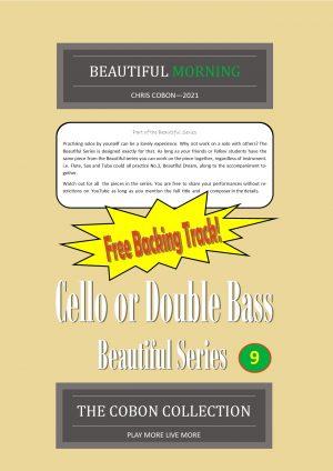 No.9 Beautiful Morning (Cello or Double Bass)
