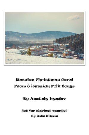 The Russian Christmas Carol set for Clarinet Quartet
