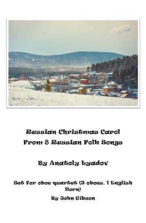 Russian Christmas Carol set for Double Reed Quartet