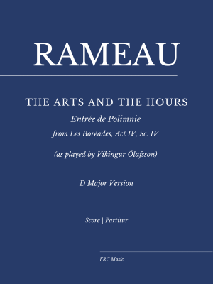 """Rameau: Les Boréades: """"The Arts and the Hours"""" for Piano"""