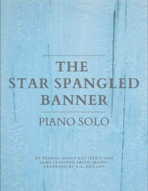 The Star Spangled Banner – Piano Solo