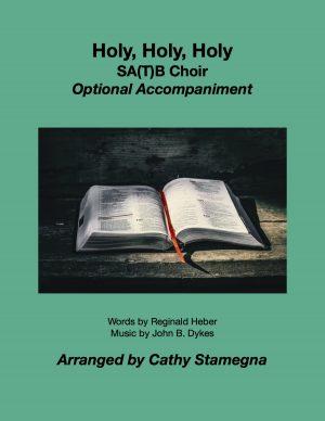 Holy, Holy, Holy (SA(T)B with Optional Accompaniment)