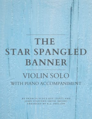 The Star Spangled Banner – Violin Solo with Piano Accompaniment