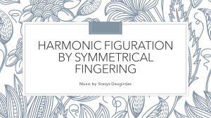 Harmonic figuration by symmetrical fingering