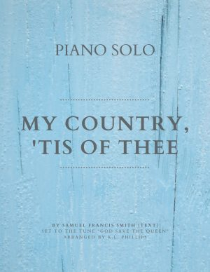 My Country 'Tis of Thee – Piano Solo