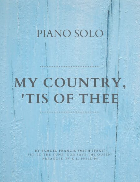 My Country, 'Tis of Thee - Piano Solo Web Cover