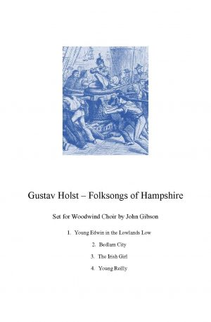 Holst – Songs of Hampshire set for Woodwind Choir