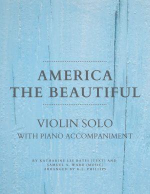 America the Beautiful – Violin Solo with Piano Accompaniment