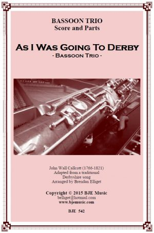As I Was Going To Derby – Bassoon Trio