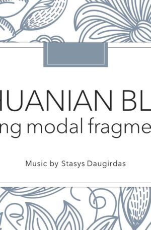 Lithuanian Blues (using modal fragments)