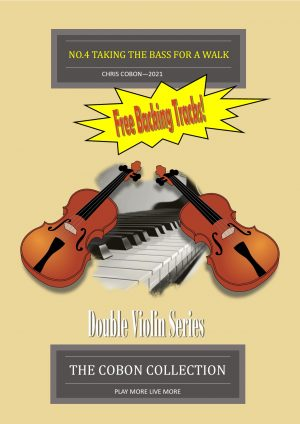 No.4 Taking the Bass for a Walk – Two Violins and Piano