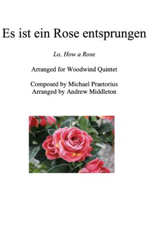 Es Ist Ein Rose Entsprungen arranged for Woodwind Quintet