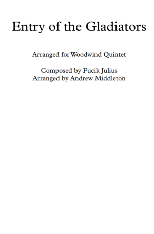 Entry of the Gladiators arranged for Wind Quintet