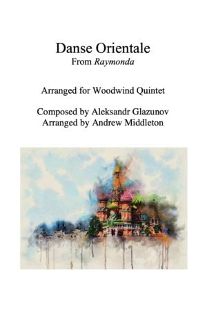 Danse Orientale from Raymonda arranged for Wind Quintet