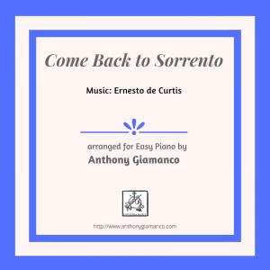 COME BACK TO SORRENTO – easy piano