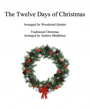 The Twelve Days of Christmas arranged for Wind Quintet