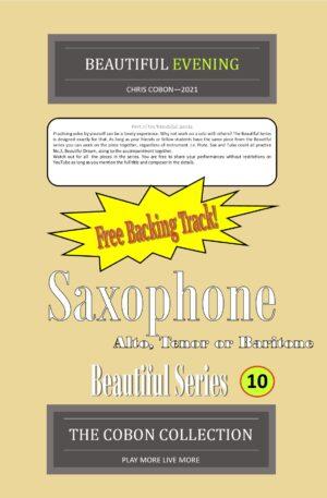 No.10 Beautiful Evening (Alto, Tenor or Baritone Saxophone)