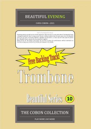 No.10 Beautiful Evening (Trombone Bass Clef or Bb Treble Clef)