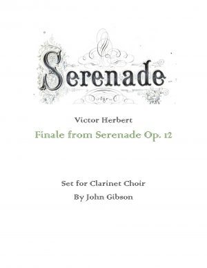 Finale from Serenade set for Clarinet Choir