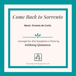 COME BACK TO SORRENTO – alto sax/piano