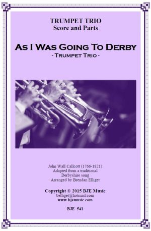As I Was Going to Derby – Trumpet Trio