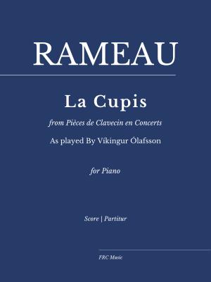 LA CUPIS from Pièces de Clavecin en Concerts for Piano