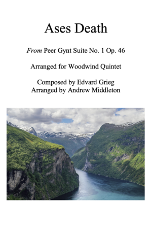 Ases Death from Peer Gynt Suite arranged for Wind Quintet