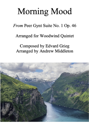 Morning Mood from Peer Gynt arranged for Woodwind Quintet