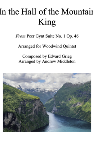 """""""In the Hall of the Mountain King"""" arranged for Woodwind Quintet"""