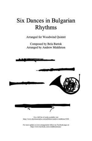Six Dances in Bulgarian Rhythms arranged for Wind Quintet