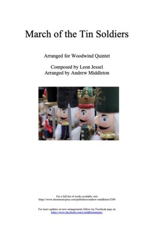March of the Tin Soldiers arranged for Woodwind Quintet