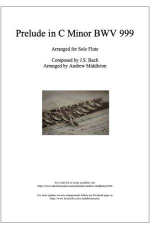 Prelude in C Minor BWV 999 arranged for Solo Flute